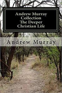 Murray-The deeper Chrsitian life.jpg