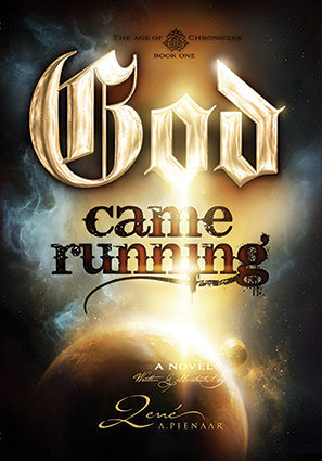 God Came Running (Novel)