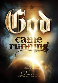 God Came Running