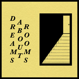 Dreams About Rooms - Dave Huntriss