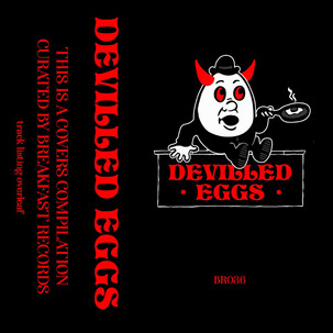 Devilled Eggs - Breakfast Records compilation