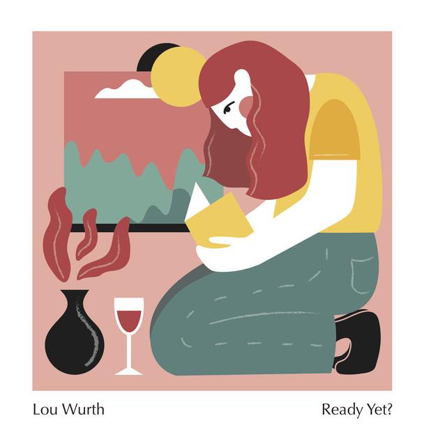 Ready Yet? - Lou Wurth