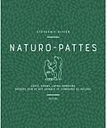livre Naturo-pattes éditions Hachette bien être Stéphanie Rivier