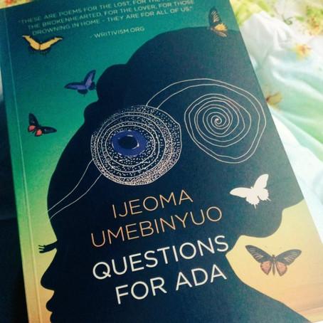 Ijeoma Umebinyuo : Questions for Ada