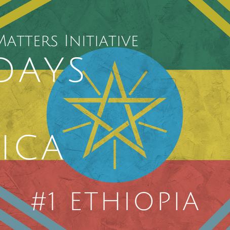#56DaysofAfrica - Ethiopia