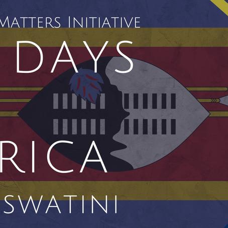 #56DaysofAfrica- Eswatini