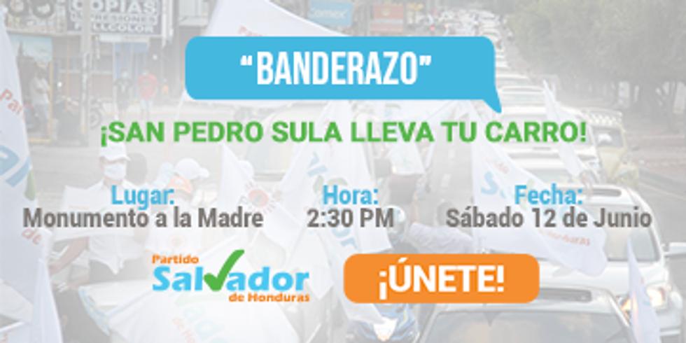 Banderazo PSH en San Pedro Sula