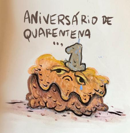Feliz aniversário de quarentena...