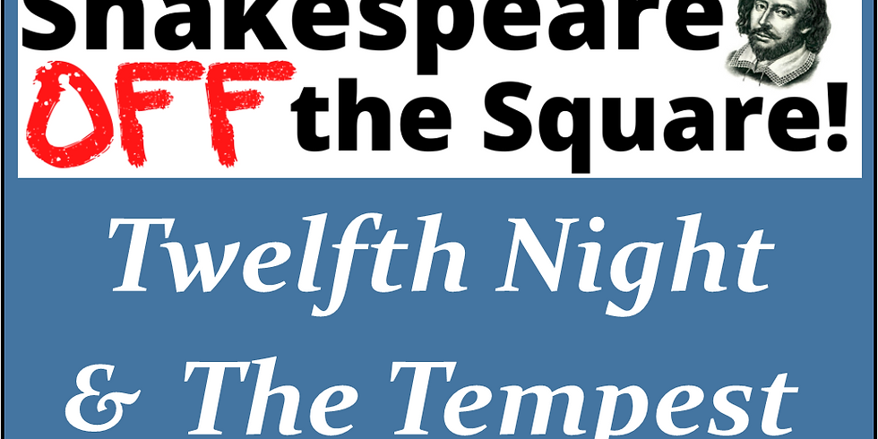"""Shakespeare Off the Square: """"Twelfth Night"""" (July 18)"""