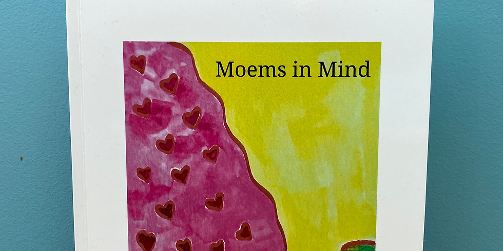 Moems in Mind and Watery Watercolours