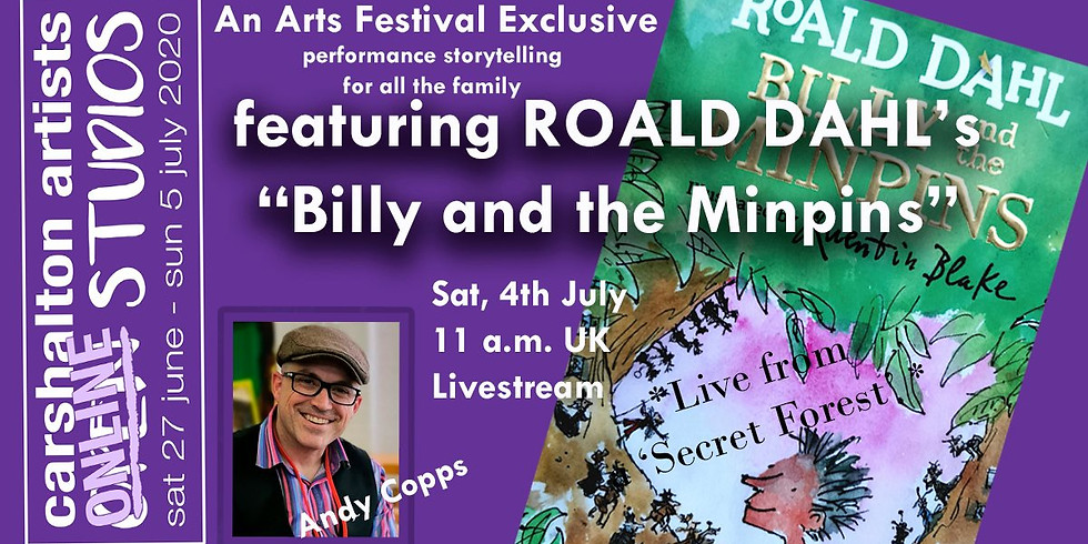 Roald Dahl's Billy And The Minpins Live in the Woods!