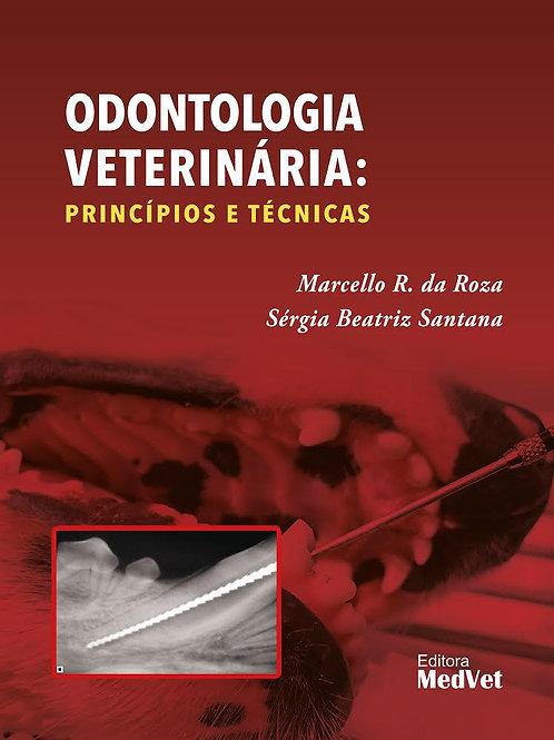 Odontologia Veterinária: Princípios e Técnicas