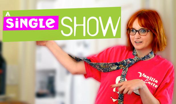 A Single Girls Show