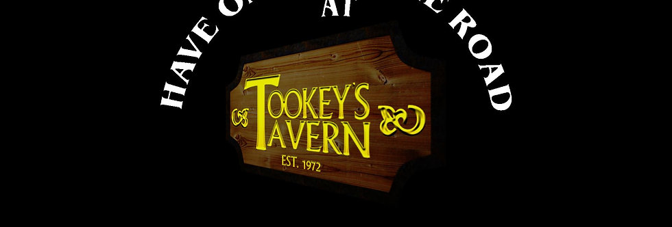Have One for the Road at Tookey's Tavern Full Color Half Circle White Letter T's