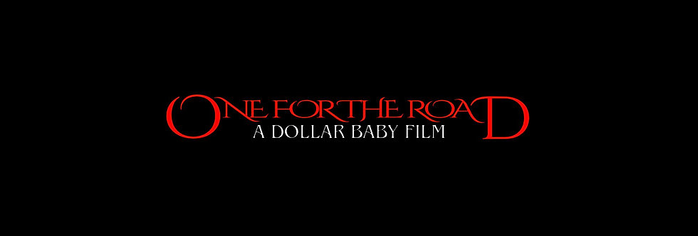 One for the Road: A Dollar Baby Film Crew T-Shirt