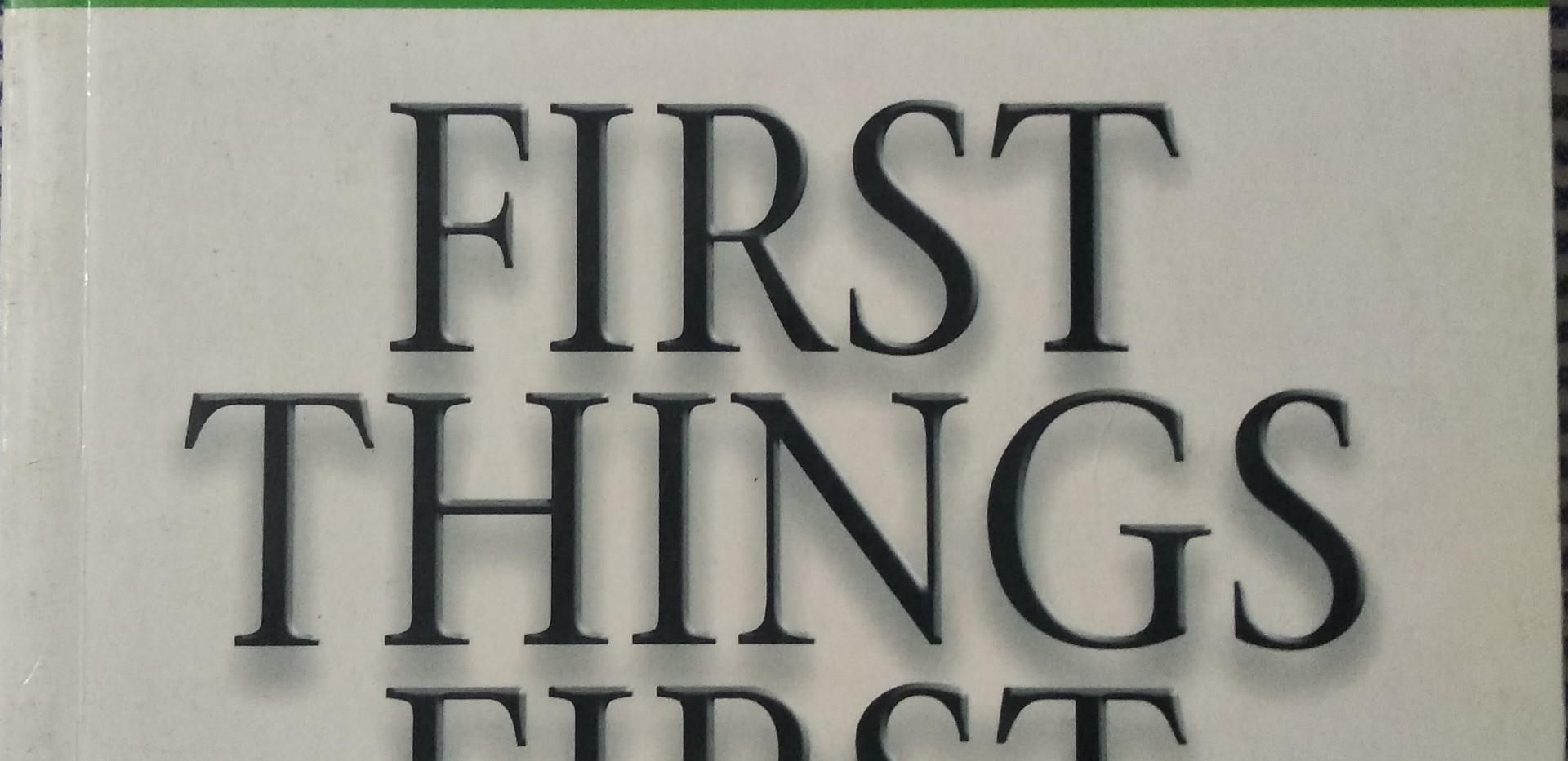 First Things First - Stephen R. Covery