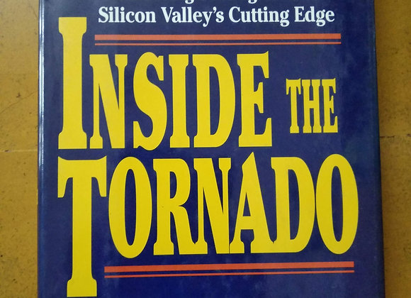 Inside the Tornado - By Geoffrey A. Moore