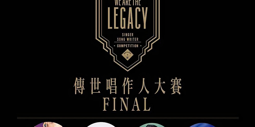 Bacardi【We Are The Legacy】 Singer Songwriter Competition - Final