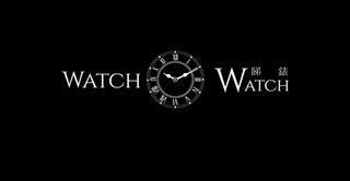 WATCH WATCH