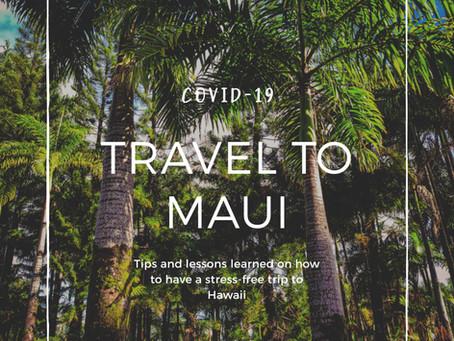 Travel to Maui: Navigating Covid-19 Regulations