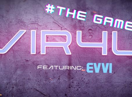 The Vir4l Game