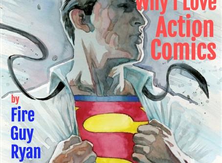 "Why I Love ""Action Comics"""