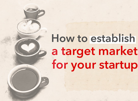 How to establish a target market for your startup