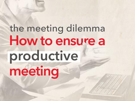 The meeting dilemma
