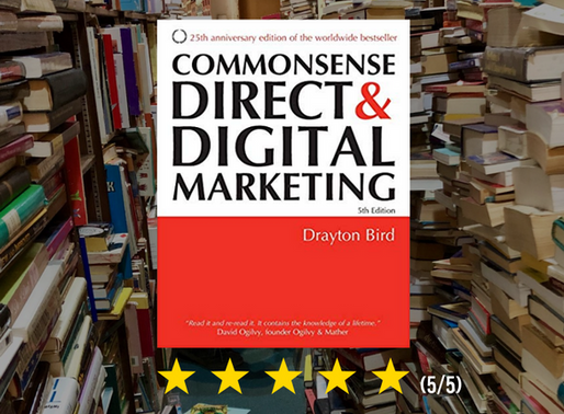 Book Recommendation: Commonsense Direct and Digital Marketing by Drayton Bird