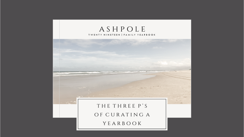 The 3 P's of Curating a Yearbook