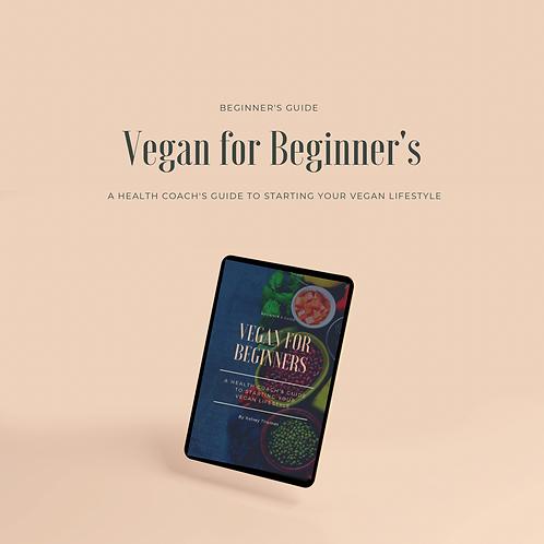 Beginner's Guide: Vegan For Beginners
