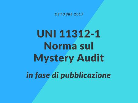 Mystery Auditing: la norma UNI 11312-1 chiusa l'istruttoria, ufficialmente in fase di pubblicazione