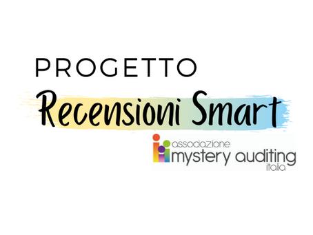Recensioni Smart: un progetto di promozione delle recensioni oggettive