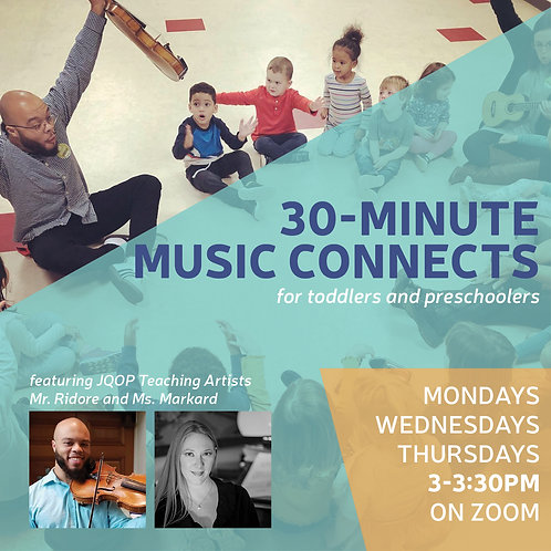 30-min Music Connects Sessions (All of July & Aug)