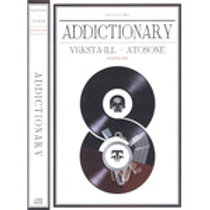 YUKSTA-ILL & ATOSONE - ADDICTIONARY WD SOUNDS