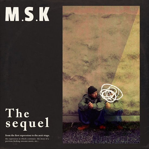 M.S.K / THE SEQUEL
