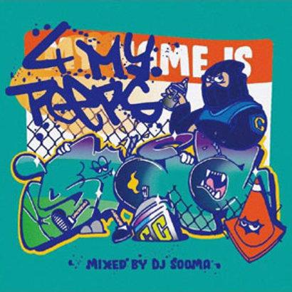 DJ SOOMA - 4 MY PEEPS