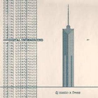 DJ MATTO X FREEZ - 『DIGITAL UNDERGROUND』(CD)