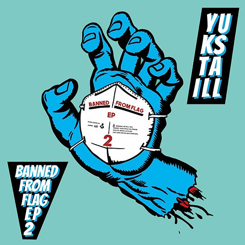 YUKSTA-ILL - BANNED FROM FLAG EP2  RCSLUM REORDINGS