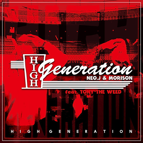 NEO-J & MORISON aka High Generation - High Generation