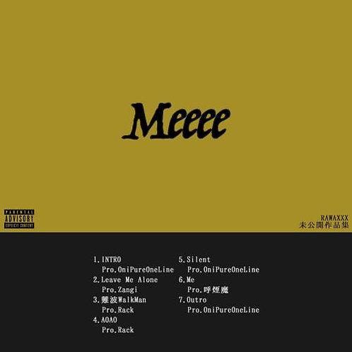 RAWAXXX - Meeee EP