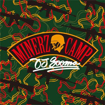 DJ SOOMA - MINERZ CAMP