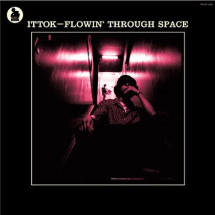 TTOK - FLOWIN' THROUGH SPACE TROOP RECORDS