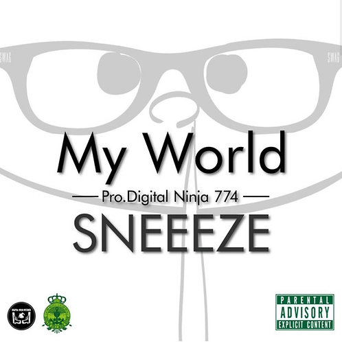 SNEEEZE - MY WORLD