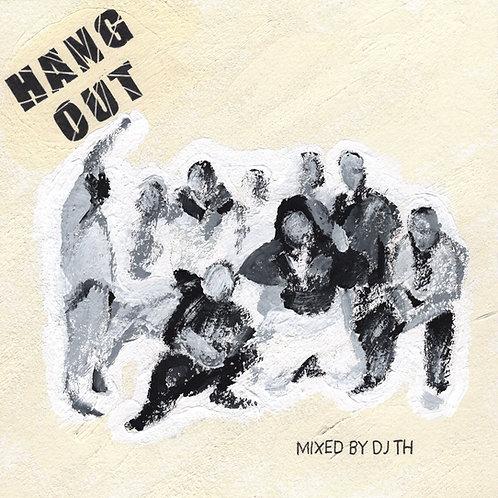 DJ TH - HANG OUT