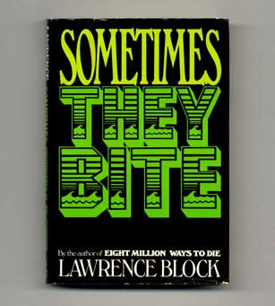 [Fiction] Sometimes They Bite by Lawrence Block