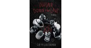 [Book Review] Whisper Down the Lane by Clay McLeod Chapman