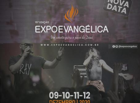 Expoevangélica 2020 acontecerá em nova data - 9 a 12 de dezembro.