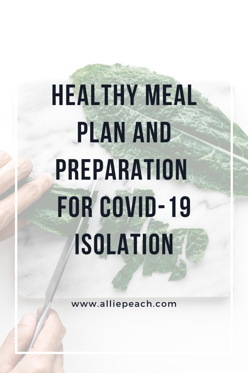 Healthy Meal Plan and Preparation for COVID-19 Isolation