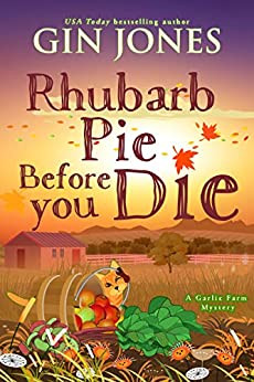 Review: Rhubarb Pie Before you Die